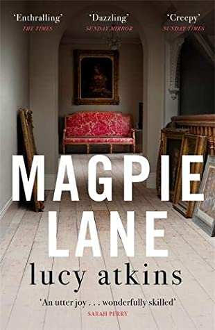 Magpie Lane Book recommendation by Lucy Atkins.