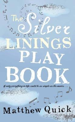 The Silver Linings Playbook by Matthew Quick for Holiday book recommendations.